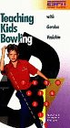 Teaching Kids Bowling With Gordon Vadakin [VHS]