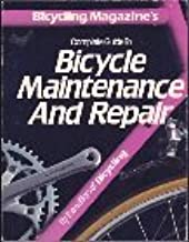 Complete Guide to Bicycle Maintenance and Repair