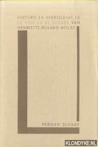 Historie en verbeelding in De held en de schare van Henriette Roland Holst