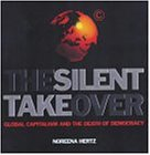 SILENT TAKEOVER, THE