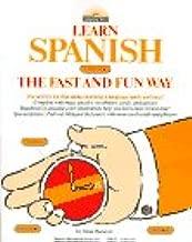 Learn Spanish the Fast and Fun Way (Learn the Fast & Fun Way)