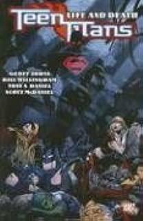 Teen Titans Vol. 5: Life and Death