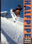 Halfpipe Snowboard Book