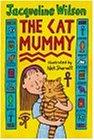 The Cat Mummyの詳細を見る