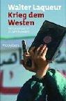 Krieg dem Westen: Terrorismus im 21. Jahrhundert - Walter Laqueur