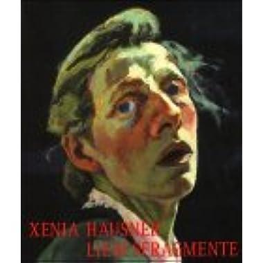 Xenia Hausner: Liebesfragmente (German Edition)