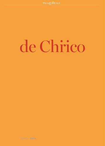 De Chirico. Catalogo della mostra (Milano, 25 settembre 2019-19 gennaio 2020). Ediz. a colori...