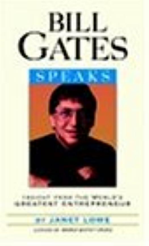 Bills Gates Speaks
