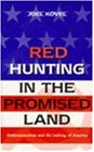 Red Hunting in the Promised Land: Anticommunism and the Making of America (Global issues series)