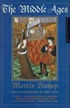 Middle Ages (96) by Bishop, Morris [Paperback (2001)]