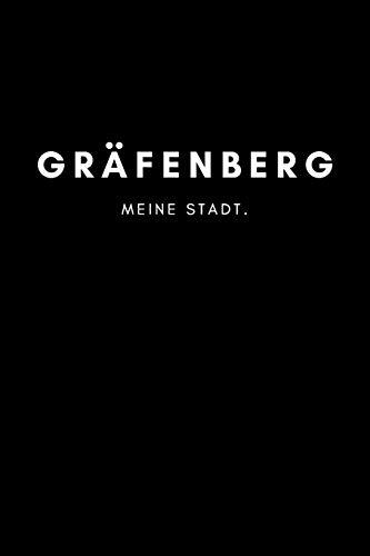 Gräfenberg: Notizbuch, Notizblock, Notebook | 120 freie Seiten mit Rahmen, DIN A5 (6x9 Zoll) | Notizen, Termine, Ideen, Skizzen, Planer, Tagebuch, ... | Deine Stadt, Dorf, Region, Liebe und Heimat