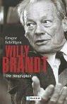 Gregor Schöllgen: Willy Brandt: Die Biographie