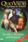 Augenblicke der Geschichte, Bd.2: Verräter, Skandale und Prozesse