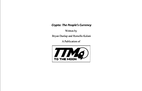 Crypto: The People's Currency (White Papers Volume One & Two Book 1) (English Edition)