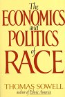 Compare Textbook Prices for The Economics and Politics of Race: An International Perspective  ISBN 9780688048327 by Sowell, Thomas