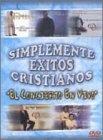 Simplemente Exitos Cristianos: Concierto Vivo [DVD]