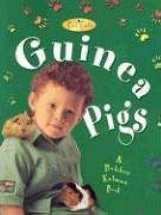 [Guinea Pigs] (By: Bobbie Kalman) [published: March, 2004]