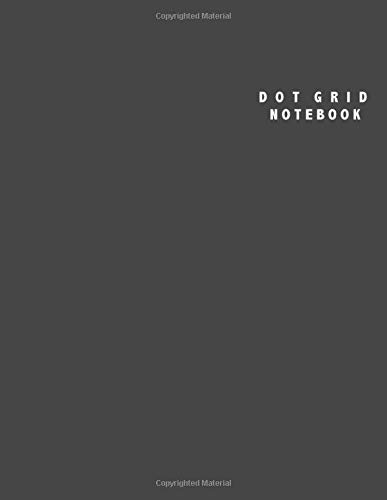 Dot Grid Notebook: Large (8.5 x 11 inches) - 100 Dotted Pages || Charcoal Grey Dotted Notebook/Journal