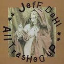 All Trashed Up by Jeff Dahl (1999-05-11)