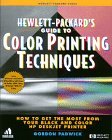 The Hewlett-Packard Guide to Color Printing: How to Get the Most from Your Color Deskjet Printer