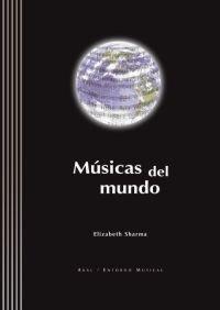 Músicas del mundo: 8 (Entorno musical)