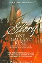 """One Gallant Rush: Robert Gould Shaw and His Brave Black Regiment/Movie Tie in to the Movie """"Glory"""""""