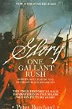 One Gallant Rush: Robert Gould Shaw and His Brave Black Regiment/Movie Tie in to the Movie