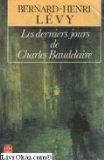 Les derniers jours de Charles Baudelaire - Roman
