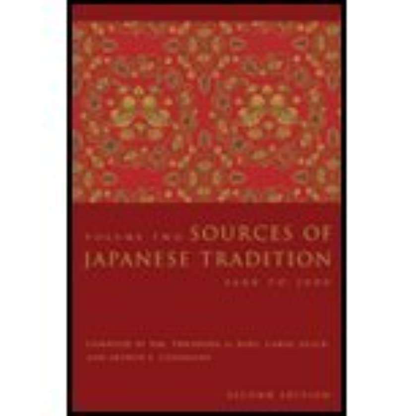 Sources of Japanese Tradition, Volume 2 (2nd, 05) by Bary, Wm Theodore de de - Gluck, Carol - Tiedemann, Arthur [Hardcover (2005)]