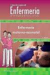 Colección Lippincott Enfermería. Un Enfoque Práctico Y Conciso. Enfermería Materno-Neonatal (Inc