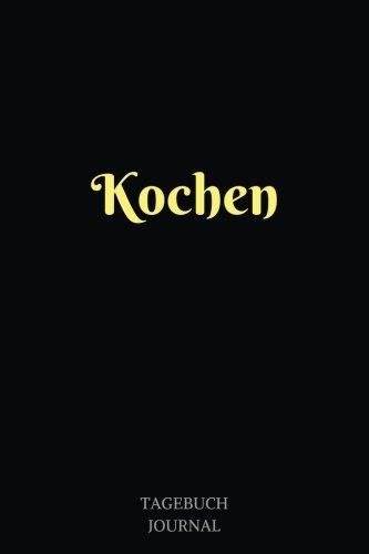 Kochen: Notizbuch, Linierte Seiten, 6x9 Inch, Journal
