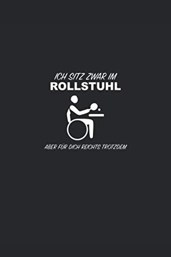 Ich sitz zwar im Rollstuhl, aber für dich reichts trotzdem: Punktraster Notizbuch (6x9 Zoll) mit 120 Seiten