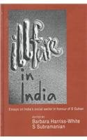 Illfare in India: Essays on India