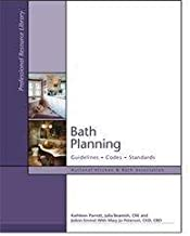 Bath Planning: Guidelines, Codes, Standards (National Kitchen & Bath Association (NKBA) Professional Library Series) (National Kitchen & Bath Association (NKBA) Professional Library Series)