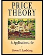 Price Theory & Applications by Landsburg,Steven E.. [2004,6th Edition.] Hardcover