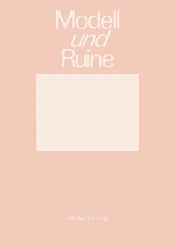 Modell und Ruine: Katalog