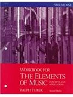 Workbook for the Elements of Music: Concepts and Applications, Vol. 1