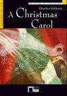 A Christmas carol. Con CD Audio [Lingua inglese]: A Christmas Carol + audio CD