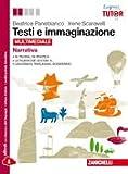 Kit libro scolastico TESTI E IMMAGINAZIONE * NARRATIVA + OFFICINA DI SCRITTURA(9788808601148) 2 copertine trasperenticavalierini ed evidenziatore