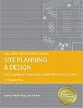 Site Planning & Design Are Sample Problems & Practice Exam 2ND EDITION [PB,2008]
