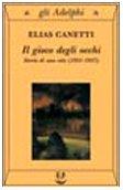 Il gioco degli occhi. Storia di una vita (1931-1937)