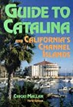 Guide to Catalina: And California's Channel Islands