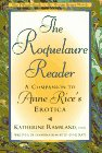Image of The Roquelaure Reader: A Companion to Anne Rice's Erotica