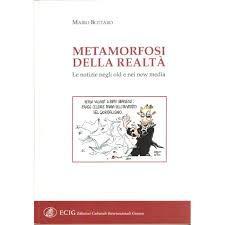 METAMORFOSI DELLA REALTA'-le notizie negli old e nei new media