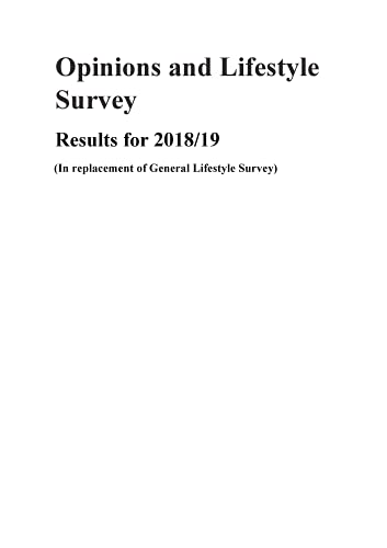 Opinions and Lifestyle Survey: Results for 2018/19: Including 2020 Supplement and CD-ROM of data