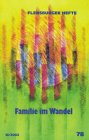 Familie im Wandel (Flensburger Hefte - Buchreihe)