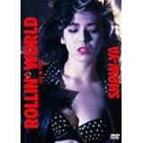 ROLLIN' WORLD-LIVE IN TOKYO- [DVD]