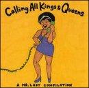 Calling All Kings & Queen