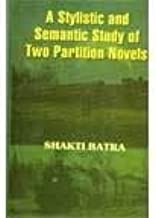 A stylistic and semantic study of two partition novels