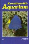 Korallenriff - Aquarium, Bd. 3: Zoogeographie - Systematik und Nomenklatur